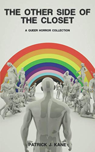 The Other Side of the Closet: A Queer Horror Collection