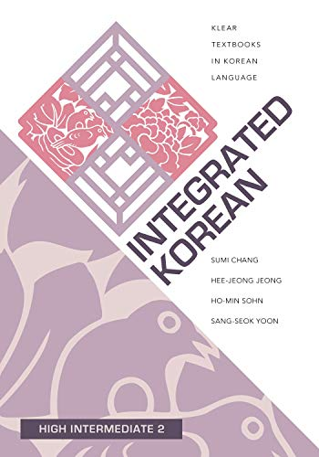 Integrated Korean: High Intermediate 2