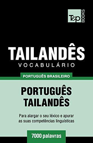 Brazilian Portuguese-Thai Vocabulary - 7000 Words