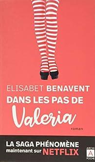 Dans les pas de Valeria par Benavent