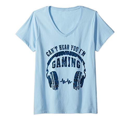 Womens Can't Hear You I'm Gaming Video Gamer Headset Funny V-Neck T-Shirt