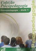 Psicopedagogia Collection - Psicopedagogia DVD 1