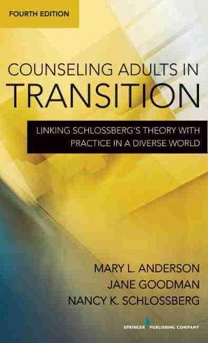 Counseling Adults in Transition: Linking Schlossberg's...