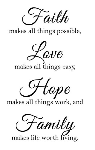 Newclew Faith Makes All Things Possible, Love Makes All Things Easy, Hope Make All Things Work, and Family Makes Life Worth Living Wall Décor Decal Prayer Church Jesus (13Wx21L, Black)