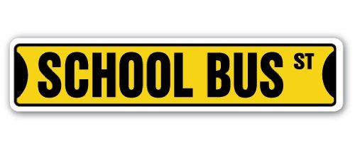 SCHOOL BUS Street Sign driver student stop   Indoor/Outdoor...
