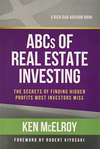 The ABCs of Real Estate Investing: The Secrets of Finding Hidden...