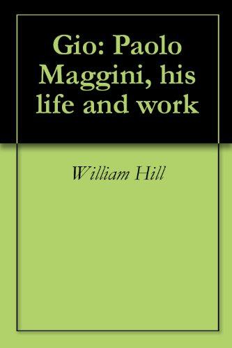 Gio: Paolo Maggini, his life and work (English Edition)