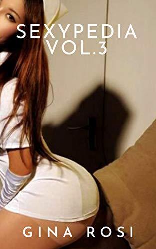 Sexypedia Vol. 3 de Gina Rosi