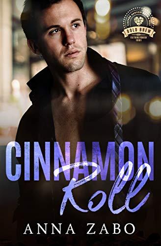 Cinnamon Roll: Bold Brew Book 9 by [Anna Zabo]