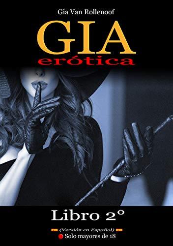 GIA ERÓTICA: Libro 2° de Gia Van Rollenoof