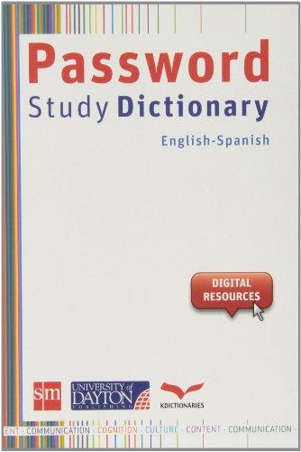 PASSWORD STUDY DICTIONARY ENGLISH SPANISH (Dictionary / Diccionario)