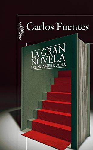 La gran novela latinoamericana de [Carlos Fuentes]