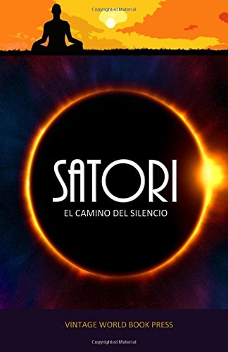 Satori: El camino del silencio