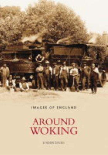 Around Woking (Archive Photographs)