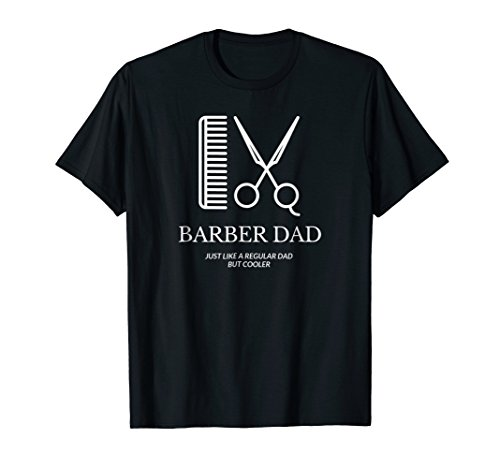 Barber Dad Shirt Funny Gifts Father's Day T-Shirt
