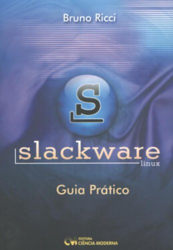 Slackware Linux - Practical Guide