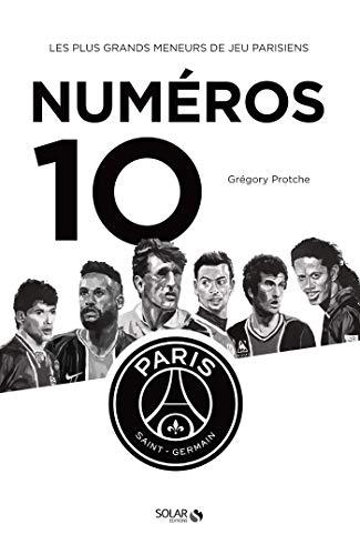 Les 10 du PSG