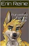 Furverted Furries Freak (English Edition)