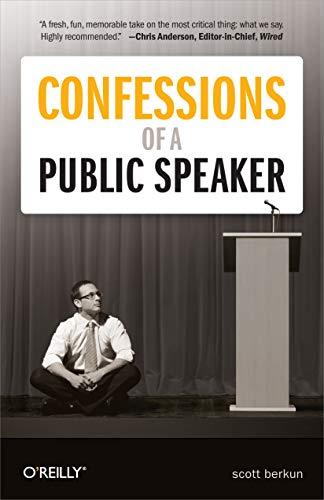Confessions of a Public Speaker eBook: Berkun, Scott: Amazon.in  Public speaking books