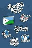 Carnet de Voyage Djibouti: Journal de Voyage | 106 pages, 15,24 cm x 22,86...