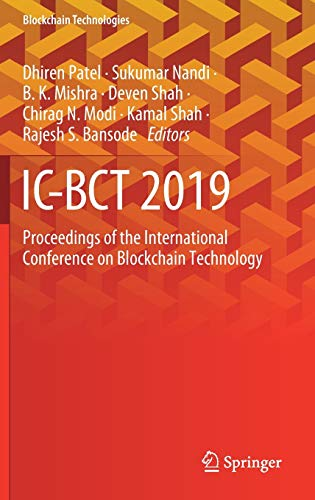 IC-BCT 2019: Proceedings of the International Conference on Blockchain Technology