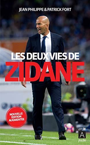 Les deux vies de Zidane par [Jean Philippe, Patrick Fort]