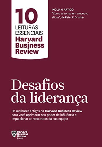 Desafíos de liderazgo (10 lecturas esenciales - HBR)