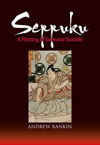 Seppuku: A History of Samurai Suicide