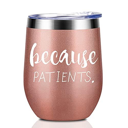 Because Patients Unique Gift Idea for Dentist, Hygienist,...
