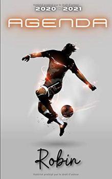 Agenda 2020 2021 Robin: Agenda Scolaire Foot Personnalisable ⚽ Cadeau pour ROBIN ⚽ Prénom Agenda personnalisé   Journalier   Football   Garçon Ado   Collège Primaire Lycée Étudiant