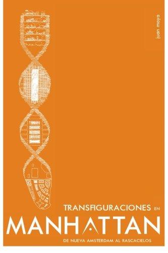 Transfiguraciones en Manhattan.: De Nueva Amsterdam al rascacielos