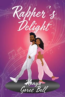 Rapper's Delight: The Mogul Series Book One by [Kenya Goree-Bell, Whimsical Designs by  CJ]
