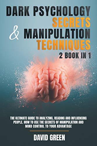 DARK PSYCHOLOGY SECRETS & MANIPULATION TECHNIQUES:2 BOOK IN...