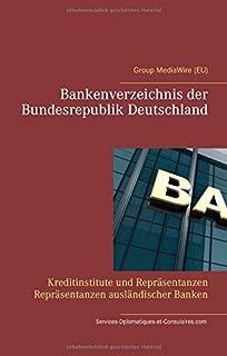 Bankenverzeichnis der Bundesrepublik Deutschland: Kreditinstitute und Repraesentanzen Repraesentanzen auslaendischer Banken