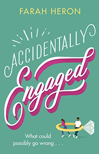 Accidentally Engaged by [Farah Heron]