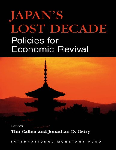 Japan's Lost Decade: Policies for Economic Revival