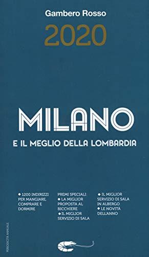Milano e il meglio della Lombardia del Gambero Rosso 2020