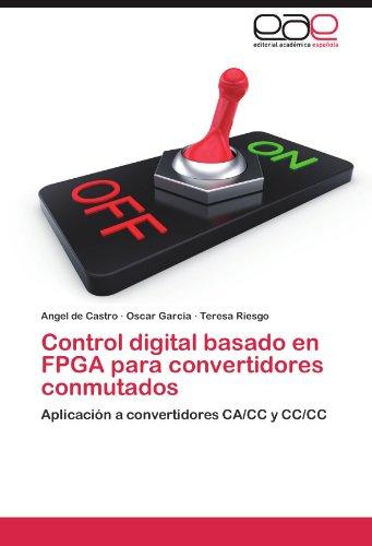 Control digital basado en FPGA para convertidores conmutados