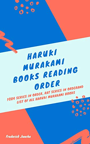 Haruki Murakami Books Reading Order: 1Q84 Series in order, Rat Series in order and list of all Haruki Murakami Books (English Edition)