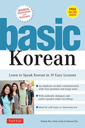 Basic Hàn Quốc: tìm hiểu để nói chuyện Hàn Quốc trong 19 bài học dễ dàng (bạn đồng hành trực tuyến âm thanh và từ điển)