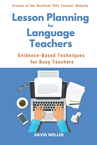 Lesson Planning for Language Teachers: Evidence-Based Techniques for Busy Teachers