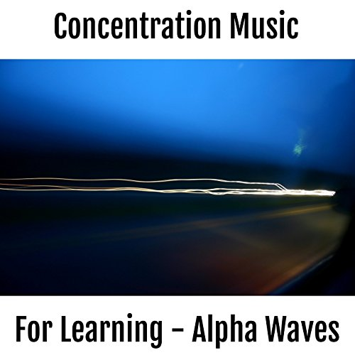 High Focus - Music for Concentration, Learning, Work, High...