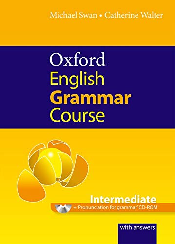 Oxford English Grammar Course Intermediate Student's Book with Key (Spanish Edition)