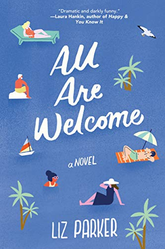 All Are Welcome: A Novel