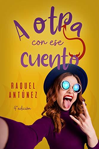 ¡A otra con ese cuento! de Raquel Antúnez