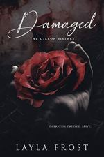 Damaged by Layla Frost