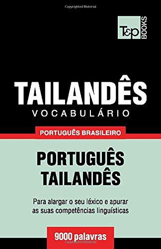 Brazilian Portuguese-Thai Vocabulary - 9000 Words