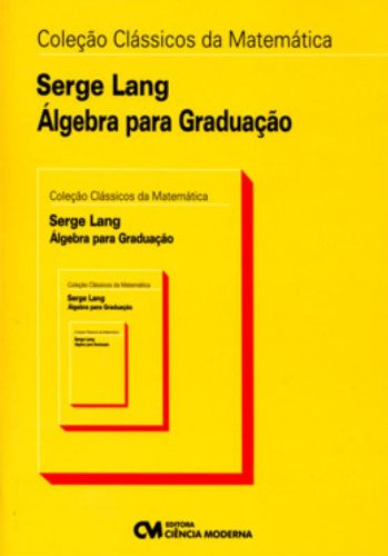 Algebra Para Graduacao