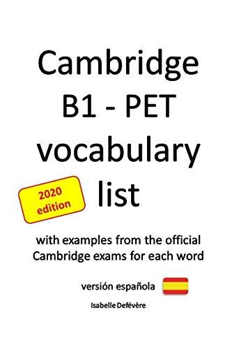 Cambridge B1 - PET vocabulary list (versión española) (Edición)