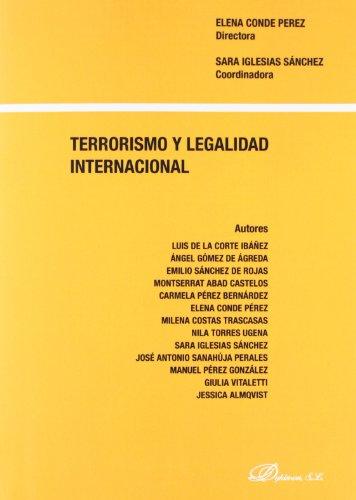 Terrorismo Y Legalidad Internacional